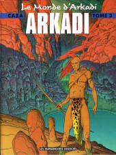 Le monde d'Arkadi -3- Arkadi