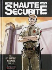 Haute sécurité -1- Les gardiens du temple - Tome 1/2