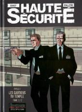Haute sécurité -2- Les gardiens du temple - Tome 2/2