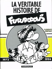 Véritable histoire de Futuropolis (La)