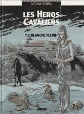 Les héros Cavaliers -5- Blanche fleur