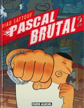 Pascal Brutal -2- Le mâle dominant