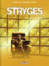 Le chant des Stryges -11- Cellules