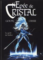 L'Épée de Cristal -5- Le goût de Sulfur