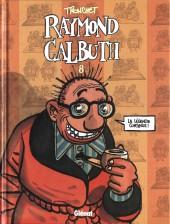 Raymond Calbuth -8- La légende continue !
