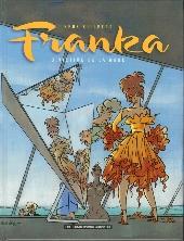 Franka (Les Humanoïdes Associés)  -3- Victime de la mode