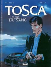 Tosca -1- L'âge du sang