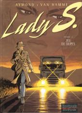 Lady S. -4- Jeu de dupes