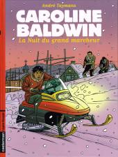 Caroline Baldwin -13- La Nuit du grand marcheur