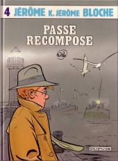 Jérôme K. Jérôme Bloche -4- Passé recomposé