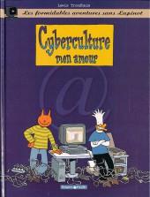 Lapinot (Les formidables aventures sans) -3- Cyberculture mon amour