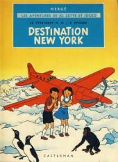 Jo, Zette et Jocko (Les Aventures de) -2B42- Destination New York