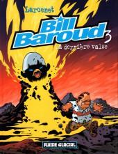 Bill Baroud -3- La dernière valse