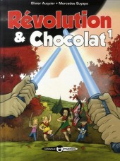 Révolution & Chocolat -1- Tome 1