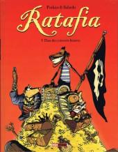 Ratafia -4- Dans des coinstots bizarres