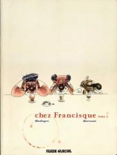 Chez Francisque -2- Chez Francisque - Tome 2