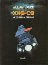 XHG-C3 -1- Le vaisseau rebelle