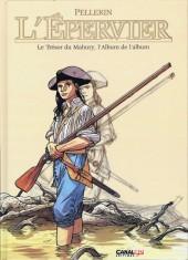 L'Épervier (Pellerin) -HS1- Le Trésor du Mahury, l'Album de l'album