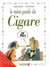Le mini-guide -16- Le mini-guide du Cigare