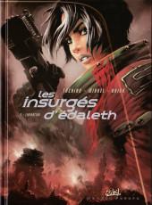 Les insurgés d'Edaleth -3- Libération