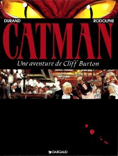 Cliff Burton (Une aventure de) -5- Catman
