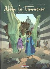Alim le tanneur -3- La terre du prophète pâle