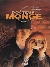 Docteur Monge -4- Le