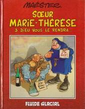 Sœur Marie-Thérèse -3- Dieu vous le rendra