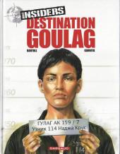 Insiders -6- Destination goulag