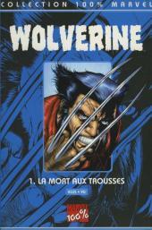 Wolverine (100% Marvel) -1- La mort aux trousses