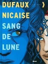 Sang-de-Lune -INT- Intégrale