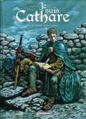 Je suis Cathare -1- Le parfait introuvable