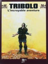 Tribolo, l'incroyable aventure