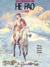 Les voyages de He Pao -4- Neige blanche, chemin d'antan