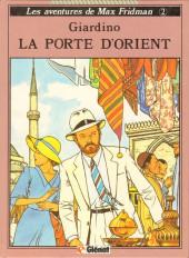 Max Fridman (Les aventures de) -2- La porte d'Orient