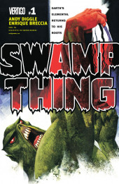 Swamp Thing Vol.4 (DC comics - 2004) -1- Earth's Elemental Returns to His Roots