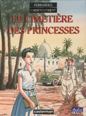 Carnets d'Orient -5- Le cimetière des Princesses