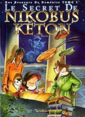 Une Aventure de Doménico -1- Le secret de Nikobus Kéton