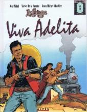Les gringos -3- Viva Adelita