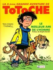 Totoche -1b- Le meilleur ami de l'homme