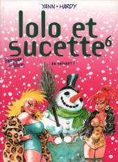 Lolo et Sucette -6- Au suivant !