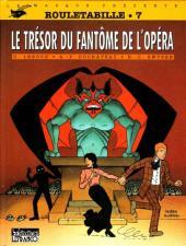 Rouletabille (CLE) -7- Le trésor du fantôme de l'opéra