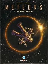 Meteors -1- Le règne digital