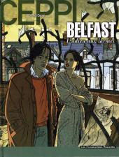 Stéphane Clément -9- Belfast, l'adieu aux larmes