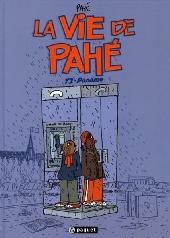 La vie de Pahé -2- Paname