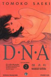 D.N.A² (Dokokade Nakushita Aitsuno Aitsu......) -2- Dossier N° 2 < Mutations >