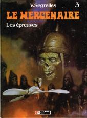 Le mercenaire -3- Les épreuves