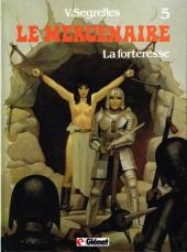 Le mercenaire -5- La forteresse