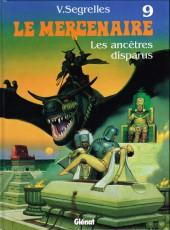 Le mercenaire -9- Les ancêtres disparus