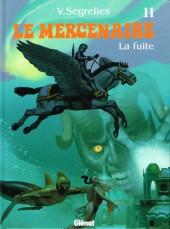 Le mercenaire -11- La fuite